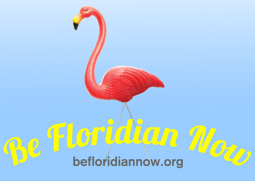 Be Floridian Now